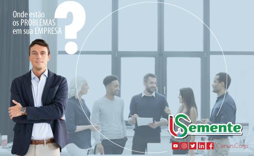 Onde estão os Problemas em sua Empresa?